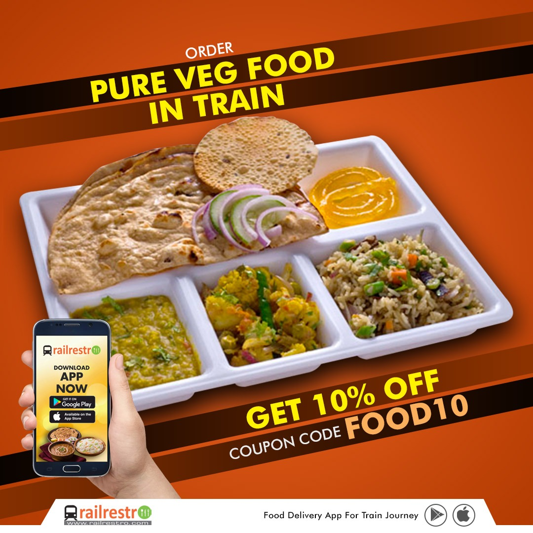 Grab the Offer!! Order Pure Veg Food in Train