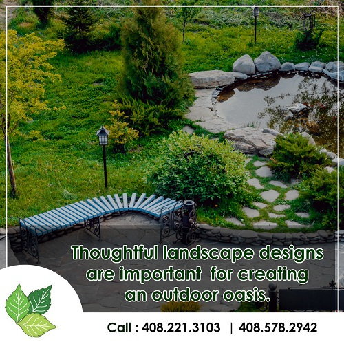 Thoughtful landscape designs are important for creating an outdoor oasis