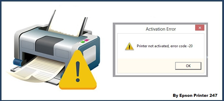 Why Printer not Activated Error Code 20