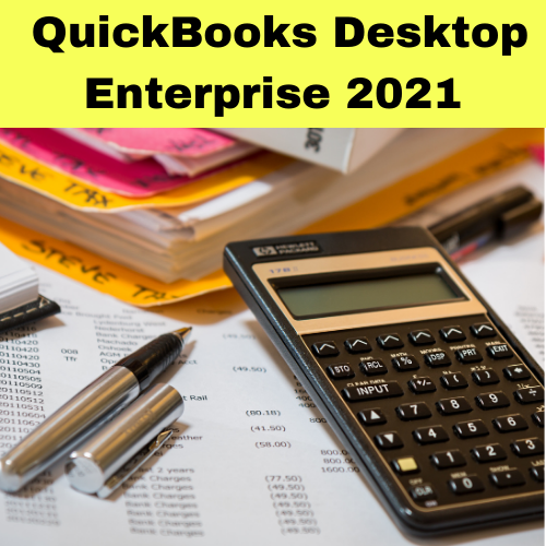 QuickBooks Desktop Enterprise 2021