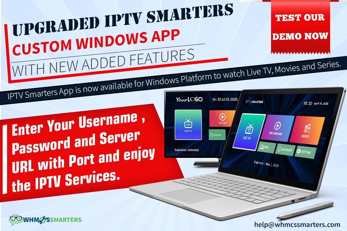 New Smart Custom IPTV App for Windows