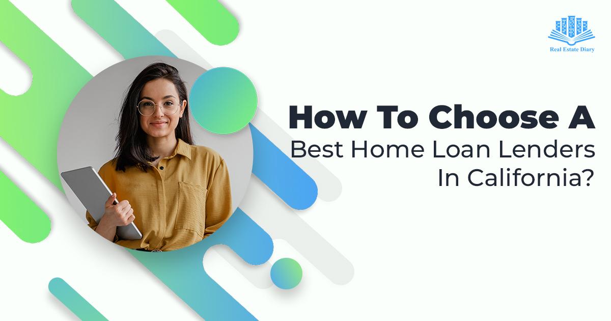Best Home Loan Lenders in California
