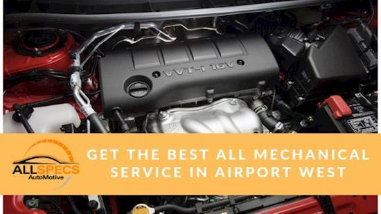 Get The Best All Mechanical Service In Airport West