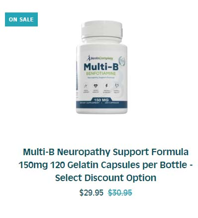 Discount offer | Benfotiamine Multi-B Neuropathy Support Formula 150mg