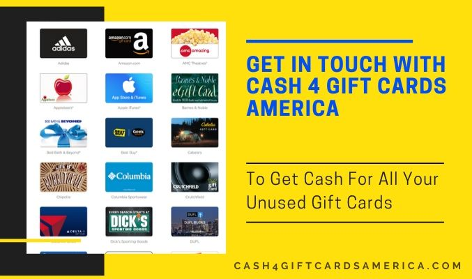 Get In Touch With Cash 4 Gift Cards America To Get Cash For All Your Unused Gift Cards