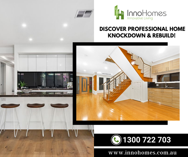Best Knock Down Rebuild Specialists in Melbourne - InnoHomes