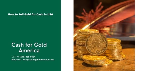Selling Gold for Cash Now Made a Lot Easy with Cash 4 Gold