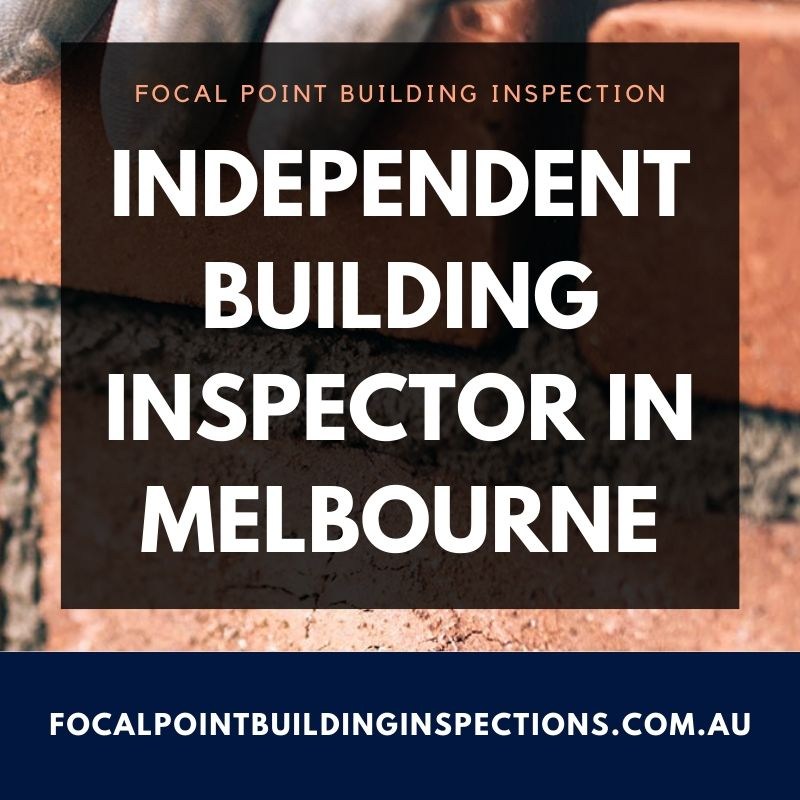Expert Independent Building Inspector in Melbourne