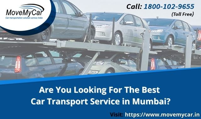 Are You Looking For The Best Car Transport Service in Mumbai?