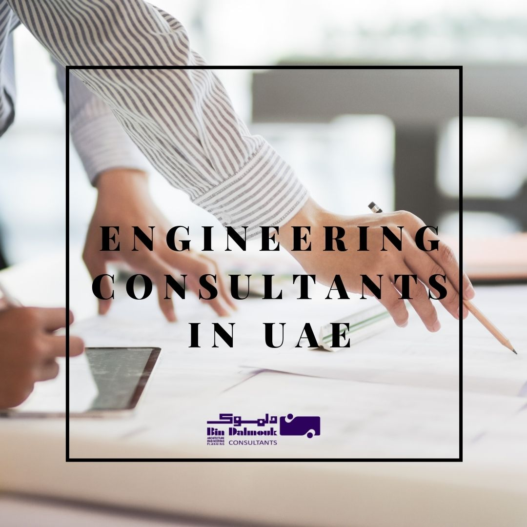 The Finest Engineering Consultants in UAE You Will Ever Get