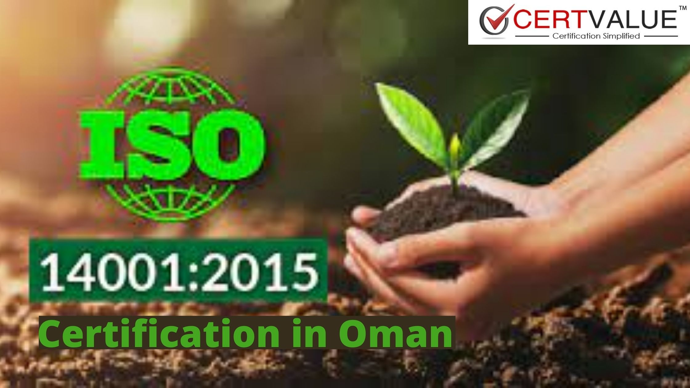 Advantages of ISO 14001 Registration in Oman