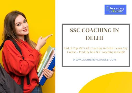 SSC Coaching in Delhi – Learn Any Course