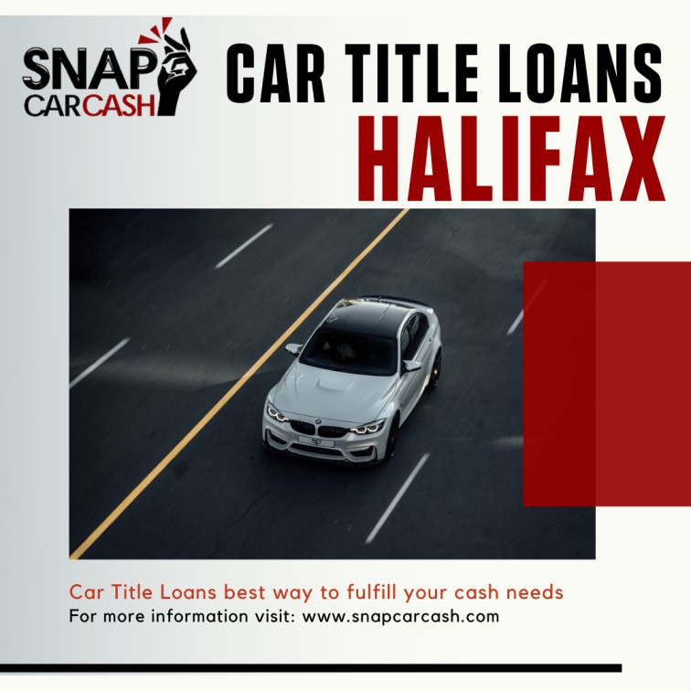 Car Title Loans Halifax to fulfill your cash needs