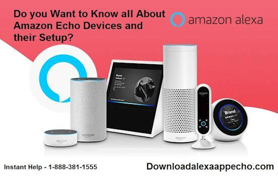 Getting Problem in Amazon Alexa App and Amazon Echo dot?