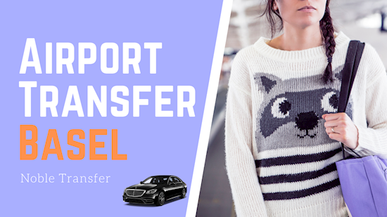 Airport Transfer Basel | Book Airport Shuttle in Basel