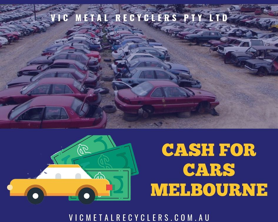 Cash For Cars in Melbourne - VIC Metal Recyclers