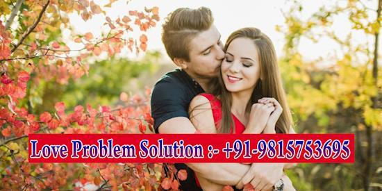 Love Problem Solution | +91-9815753695, 0-9872999801 | Pt Kedar Nath Ji | Ludhiana | Punjab