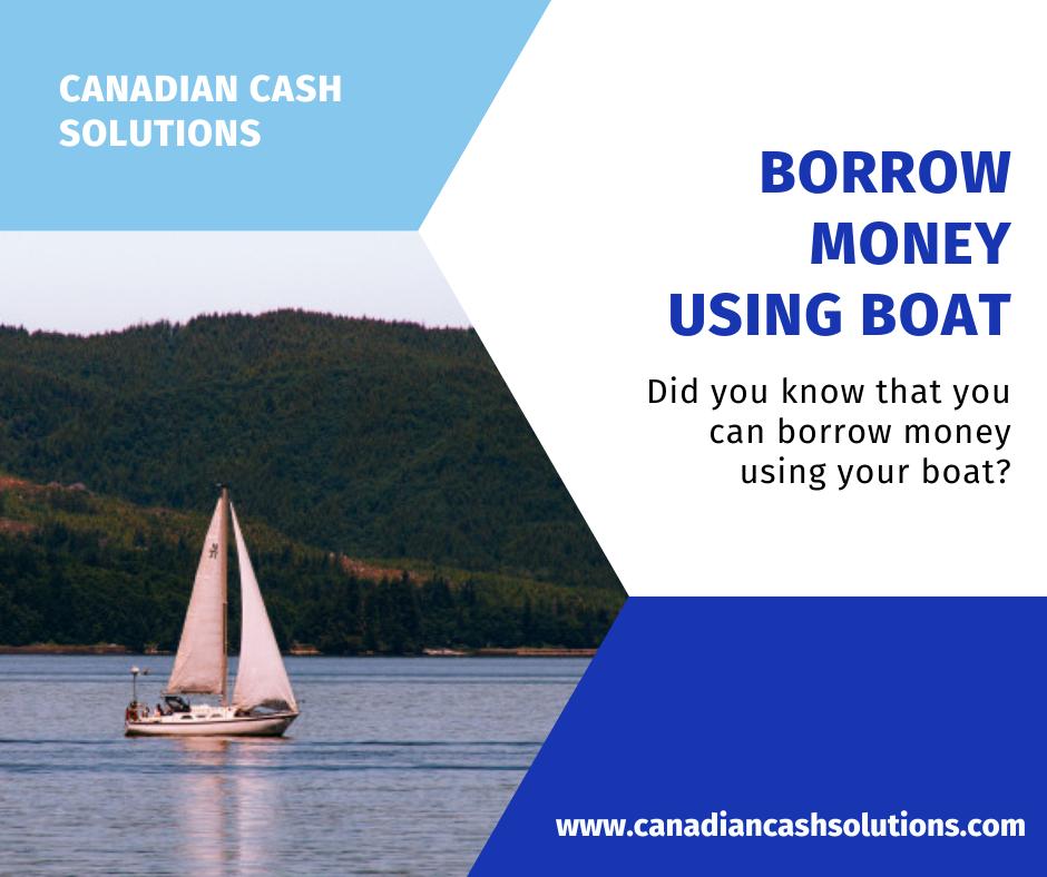Borrow Money Using Boat