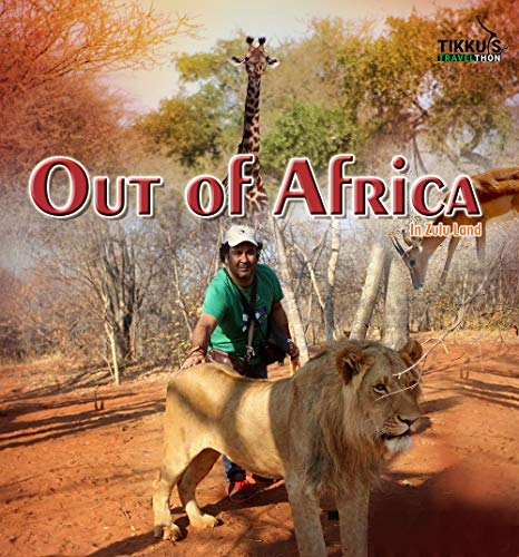 Buy Out of Africa: In Zulu Land Novel By Anuj Tikku