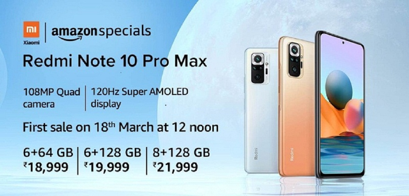REDMI NOTE 10 PRO MAX Online Sale At 25 March 2021