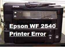 How to Fix Epson WF 2540 Printer Error