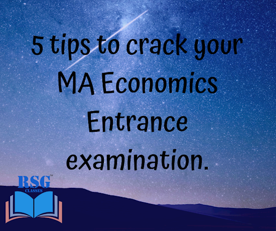 5 tips to prepare and crack the MA Economics Entrance Examination