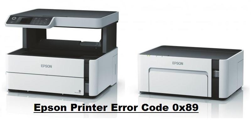 How to Fix Epson Printer Error Code 0x89