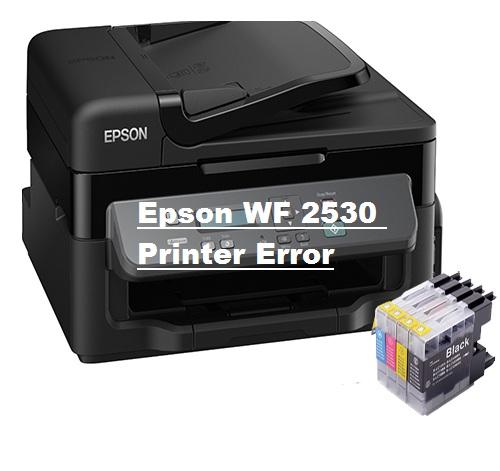 Step to Fix Epson WF 2530 Printer Error