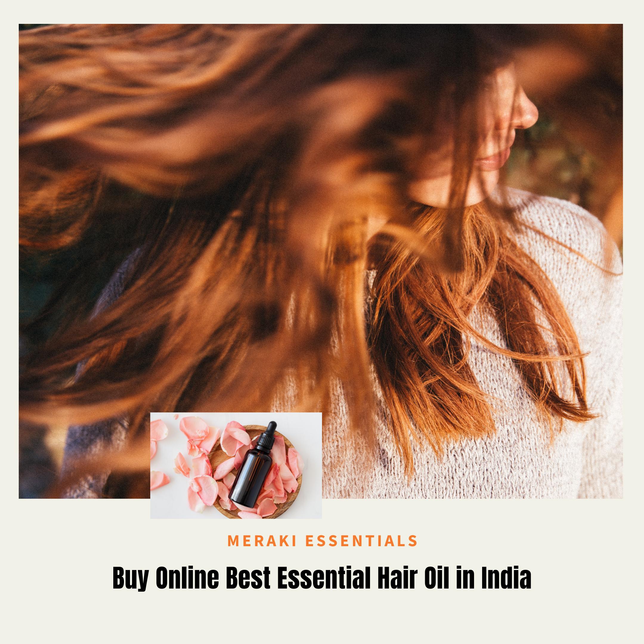 Buy Online Best Essential Hair Oil at Best Price in India
