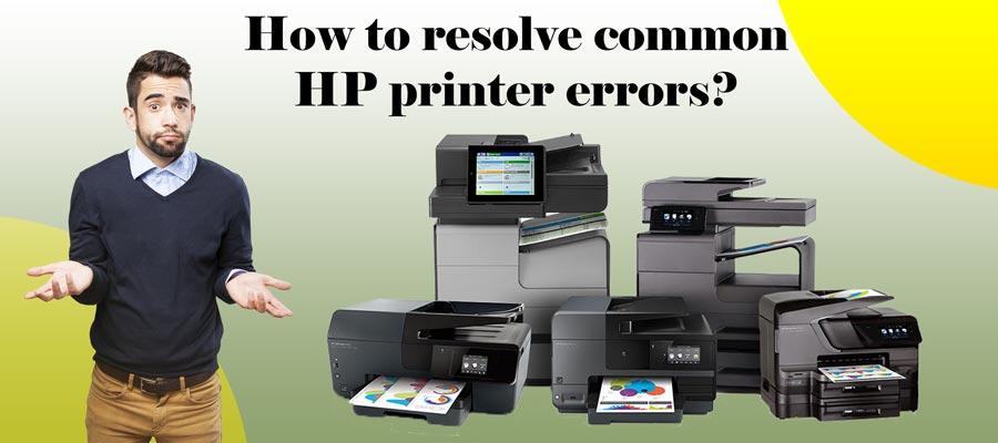 How to Resolve Common HP Printer Errors