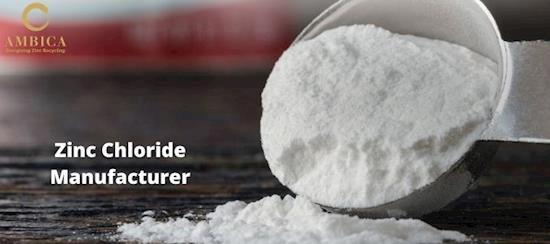 AMBICA: Top (and trusted) Zinc Chloride Supplier