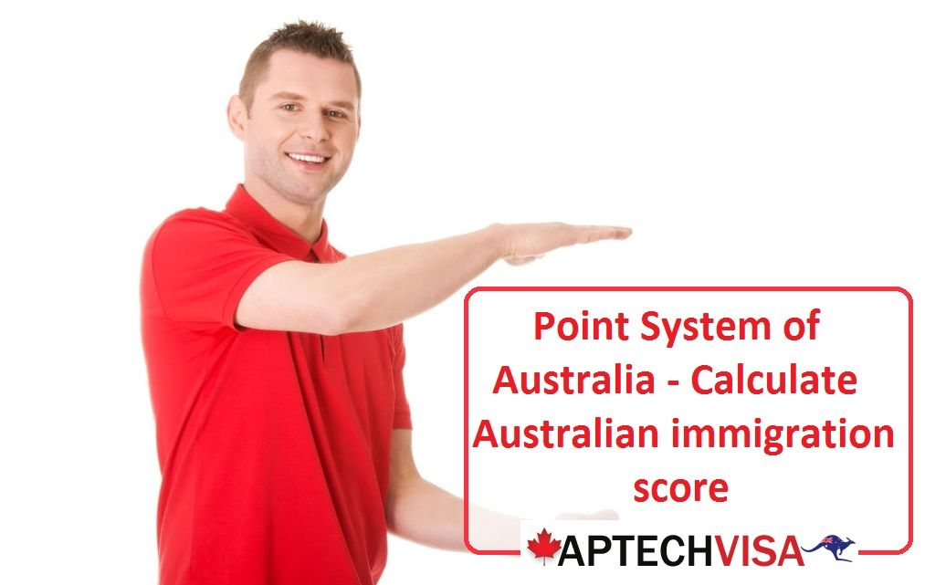 How to calculate Australian Immigration Points?