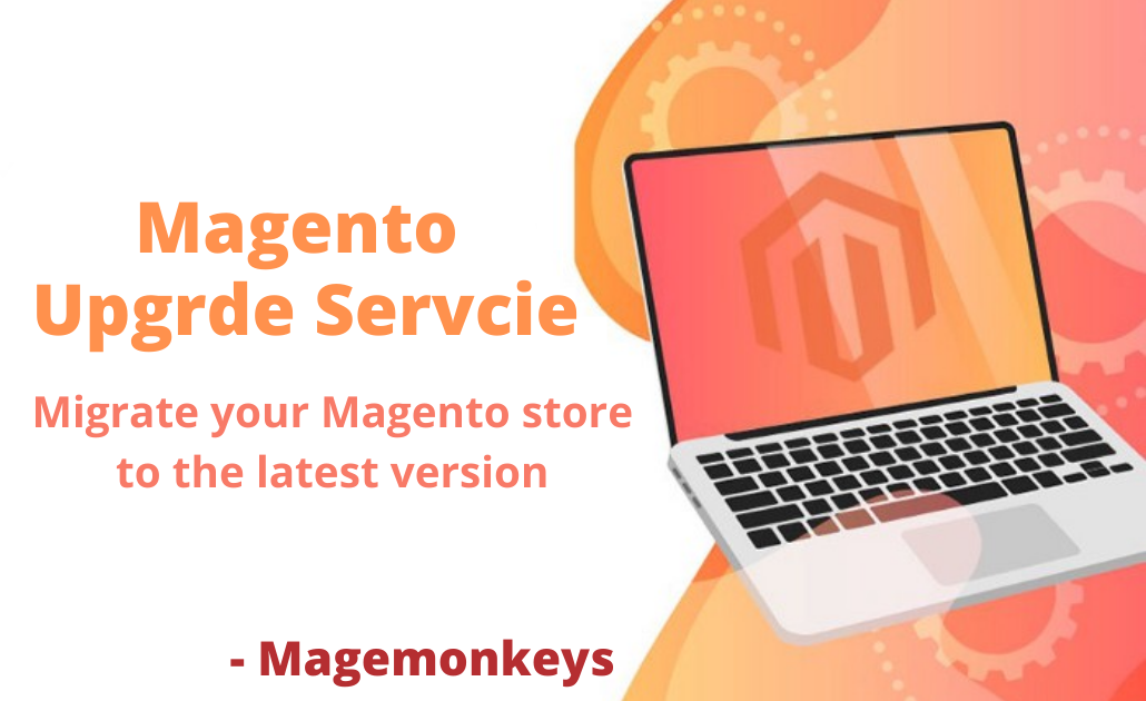 The Best Magento Upgrade Service - Mage Monkeys