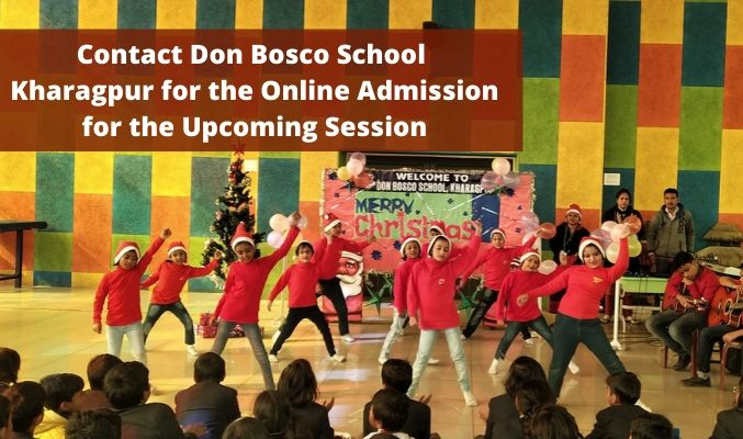 Contact Don Bosco School Kharagpur for the Online Admission for the Upcoming Session