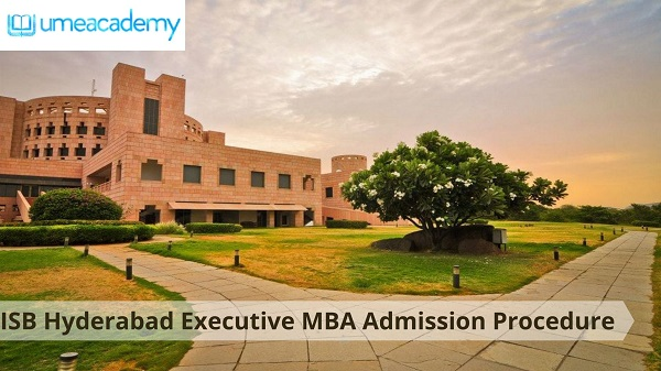 ISB Hyderabad Executive MBA Admission Procedure
