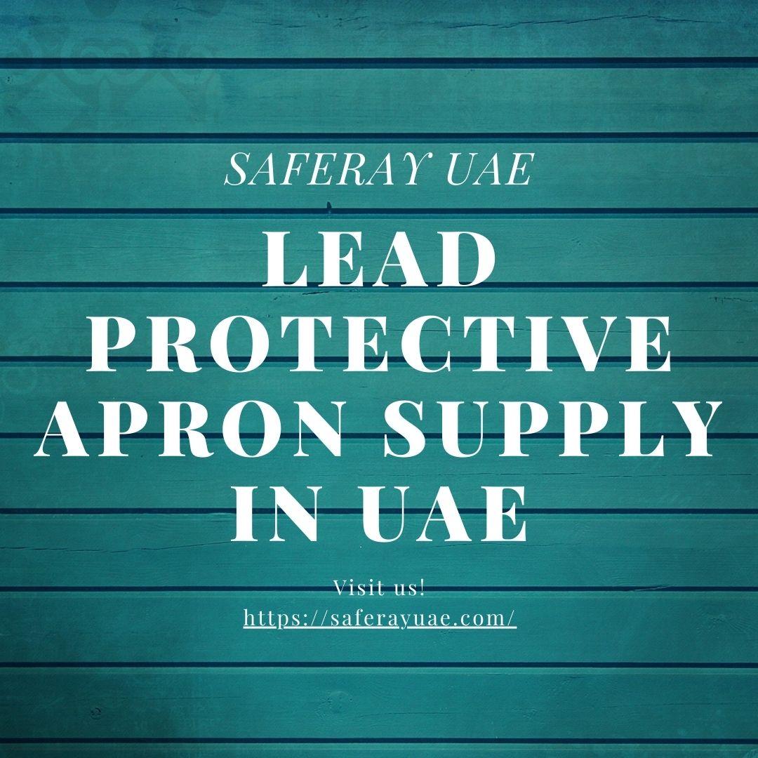 Lead protective apron supply in UAE | Saferay