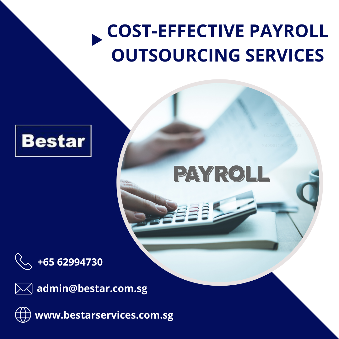 Cost-effective Payroll Outsourcing Services in Singapore - Bestar