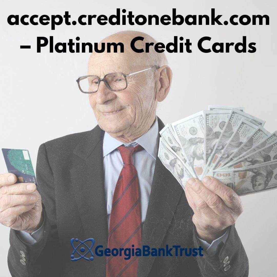 accept.creditonebank.com – Platinum Credit Cards