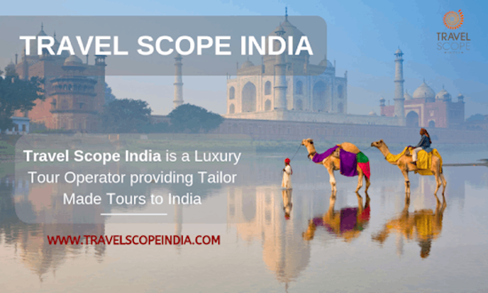 Tailor Made Tours and Luxury Tour Operators in India | Travel Scope India