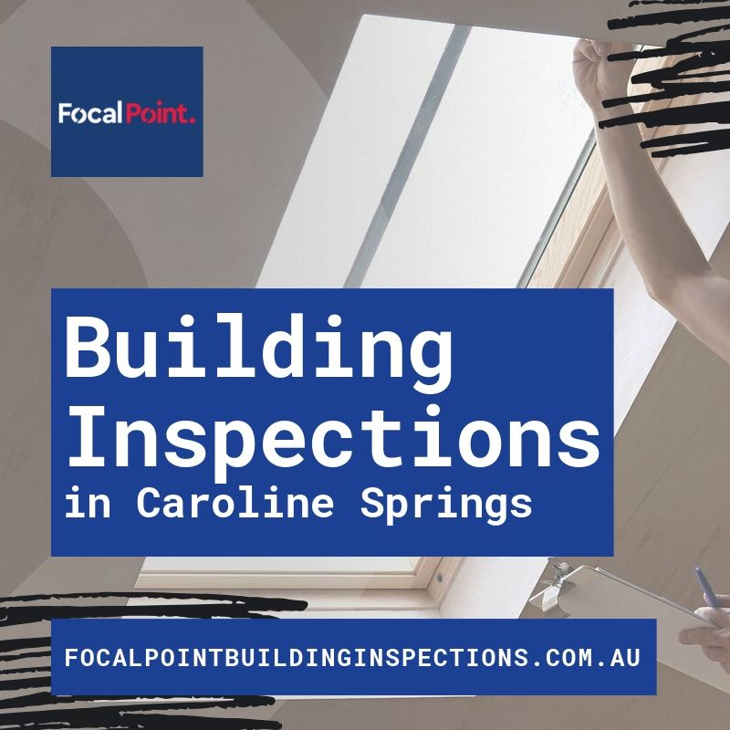Professional Building Inspections in Caroline springs