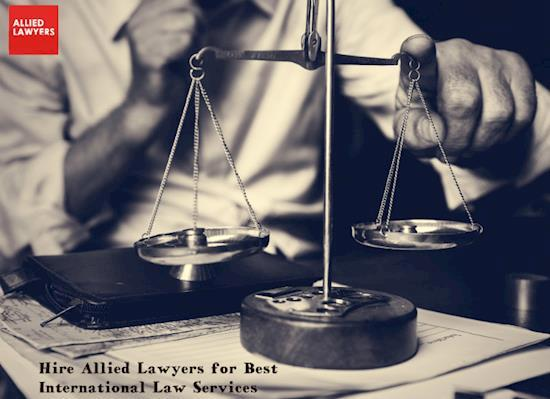 Hire Allied Lawyers for Best International Law Services