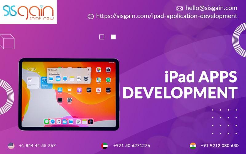 Leading iPad Apps Development Company in Georgia, USA | SISGAIN