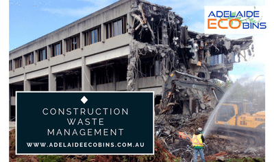 Adelaide Eco Bins Is Your Destination For Construction Waste Management