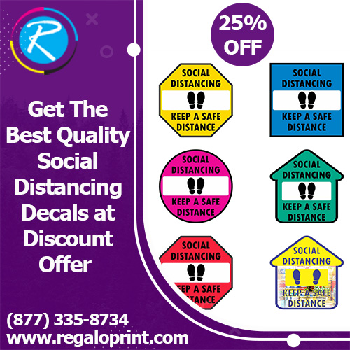 Get The Best Quality Social Distancing Decals at 25% Discount Offer – RegaloPrint