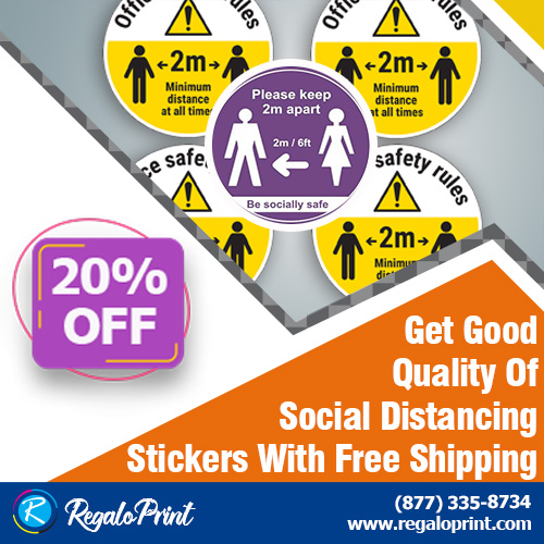 Get Good Quality Of Social Distancing Stickers With Free Shipping – RegaloPrint