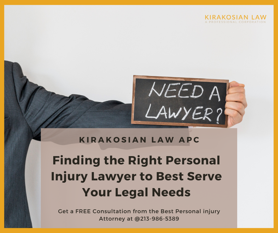 Finding the Right Personal Injury Lawyer to Best Serve Your Legal Needs in California
