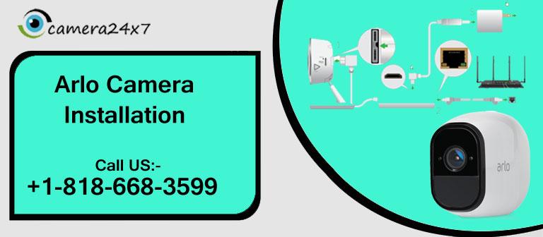 A Simple Process of Arlo Camera Installation