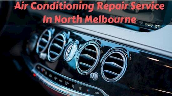 Air Conditioning Repair Service In North Melbourne