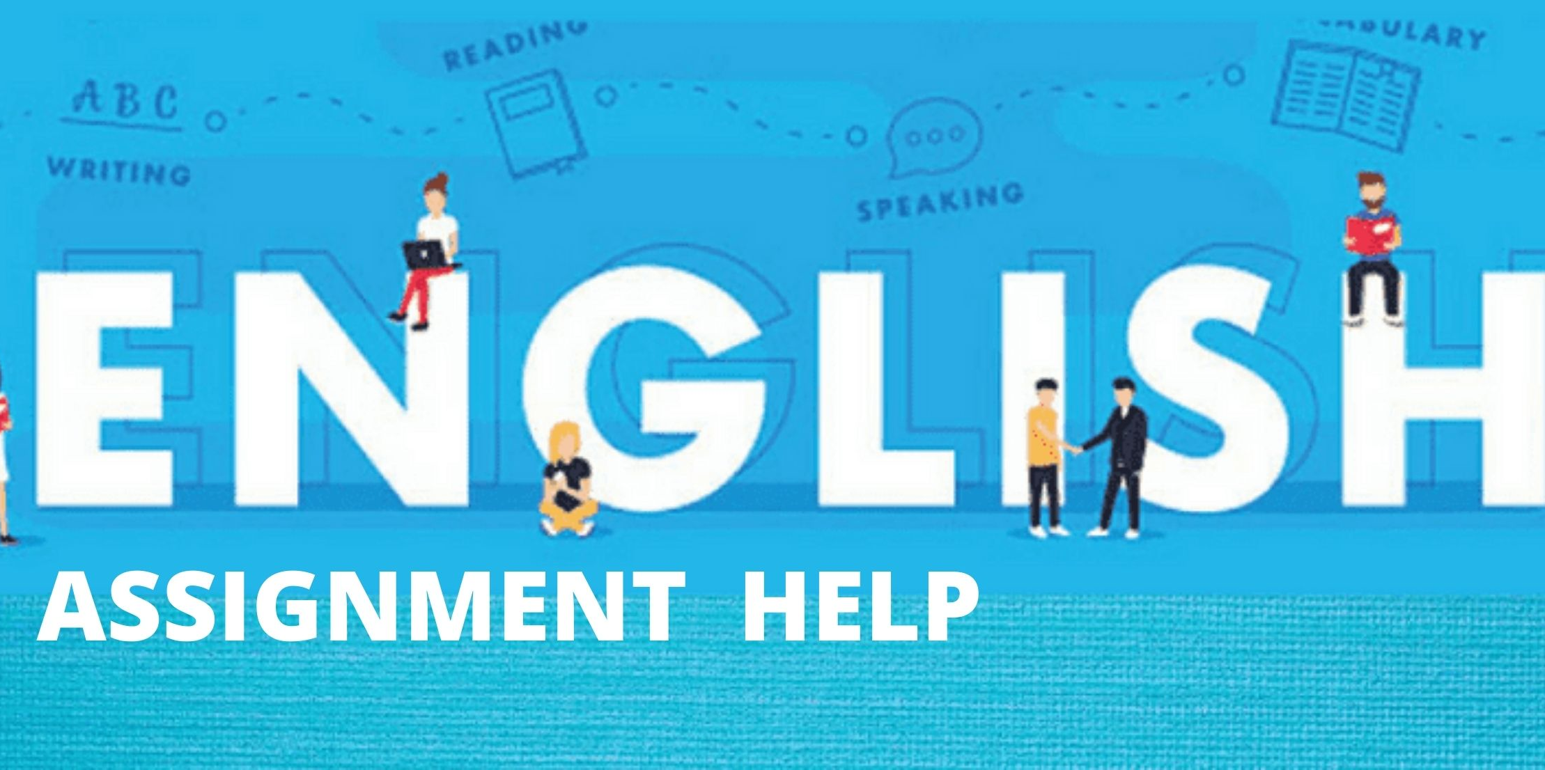 Are you searching for English Assignment Help with quality work?