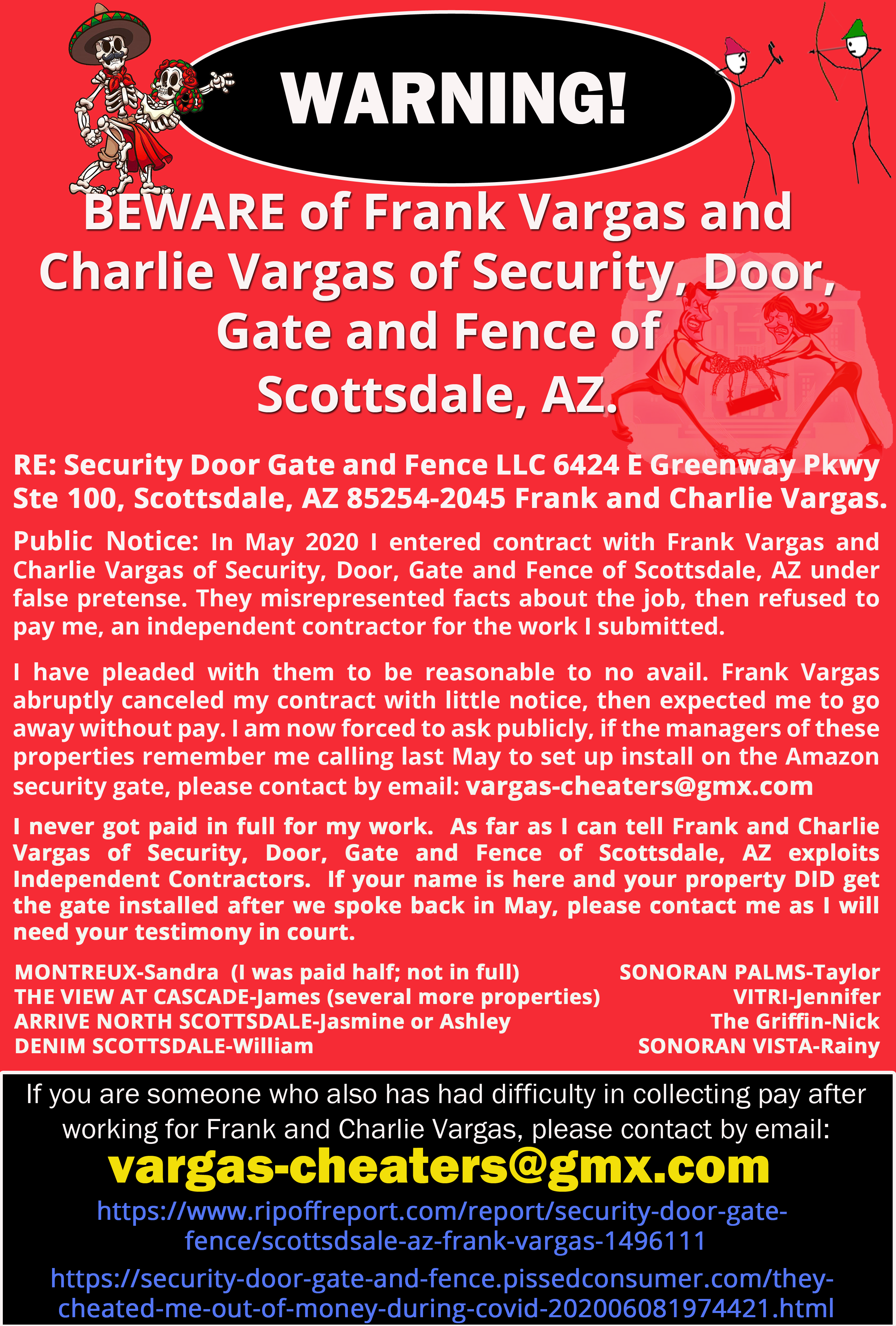 Beware Frank and Charlie Vargas of Security, Door, Gate and Fence of Scottsdale, AZ